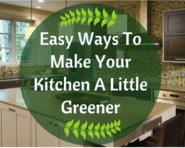 Ideas  For An Environmental Friendly Kitchen